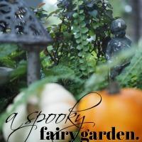 a spooky fairy garden.